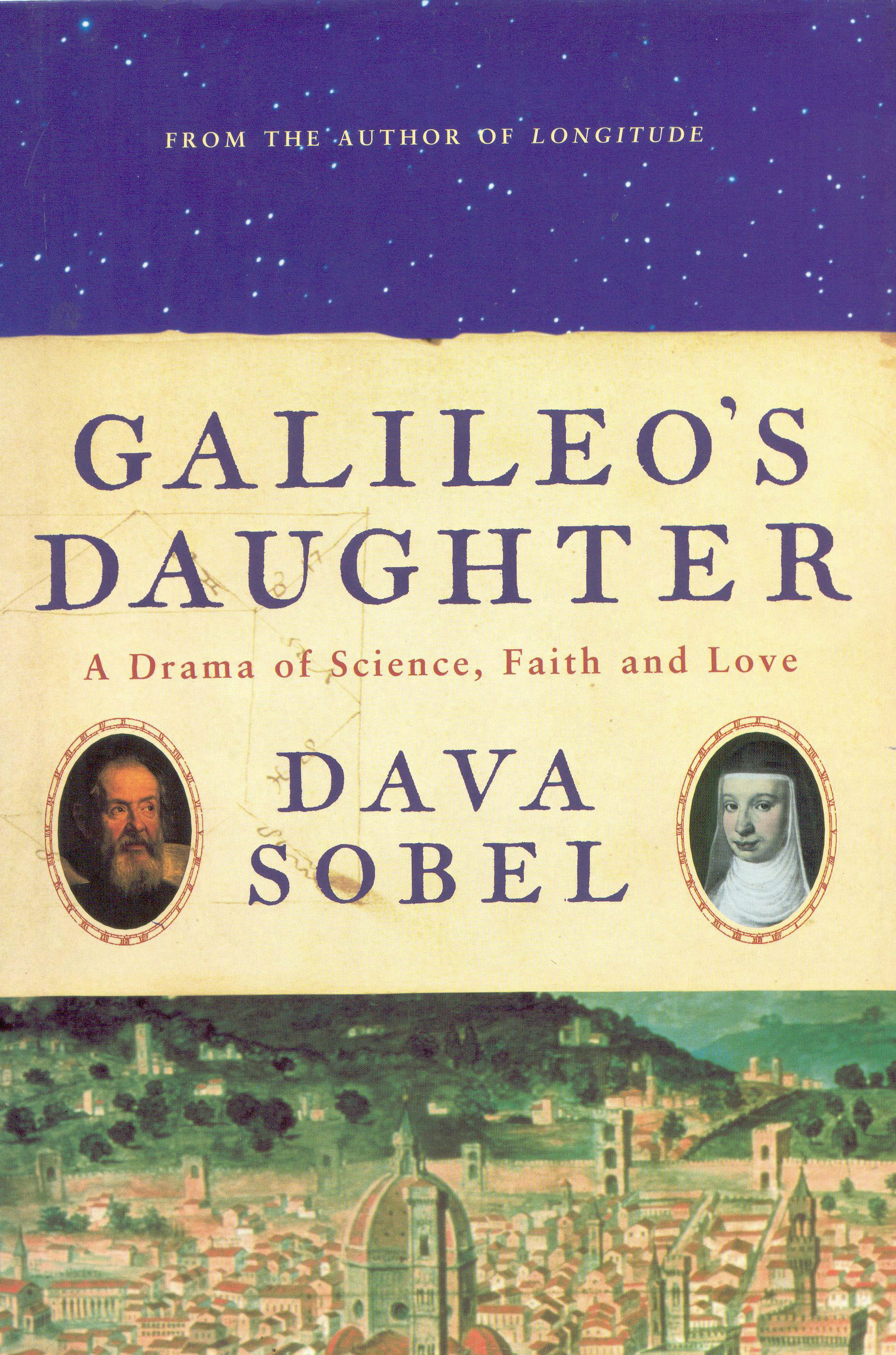 galileos daughter by dava sobel essay It contains an essay called on keeping a notebook  plus exploring diaries, journals and faction works of  galileo's daughter by dava sobel.