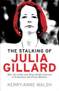the-stalking-of-julia-gillard