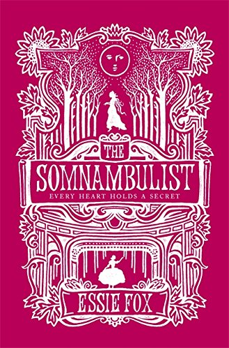 The Somnambulist by Essie Fox